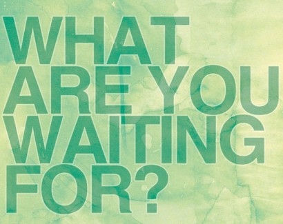 whatwaitingfor